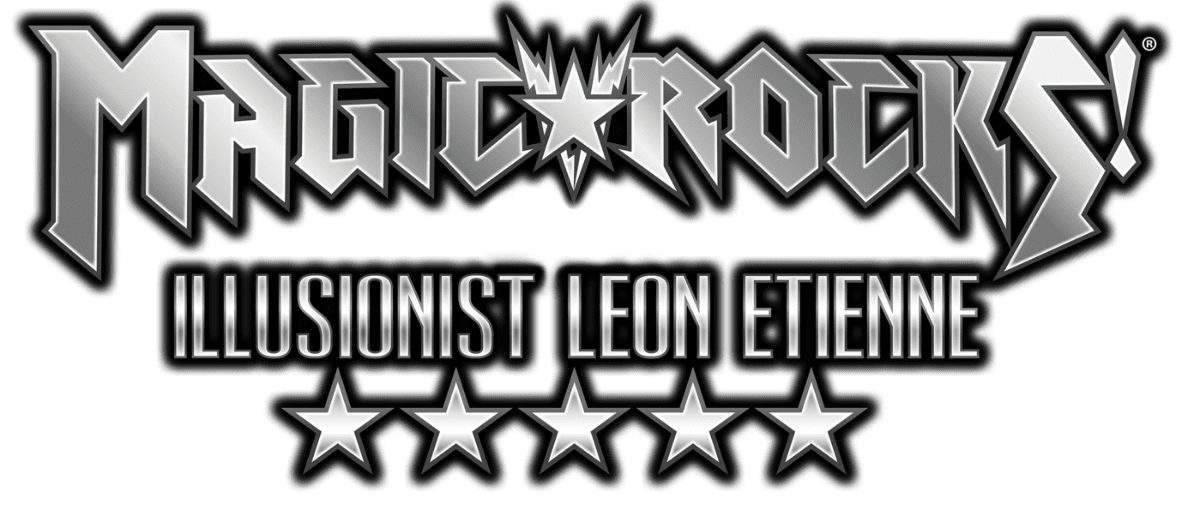 Magic Rocks!™ Starring Illusionist Leon Etienne
